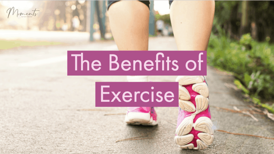 The benefits of exercise blog post
